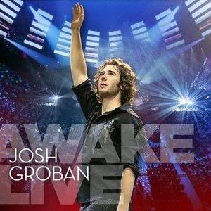 Josh Groban альбом Awake Live