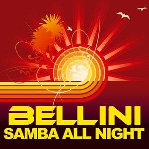 Bellini альбом Samba All Night