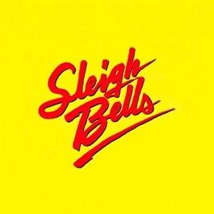 Sleigh Bells альбом Sleigh Bells