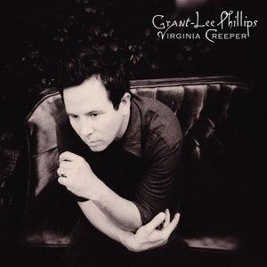 Grant-Lee Phillips альбом Virginia Creeper