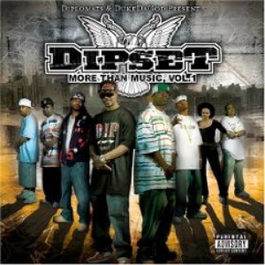 The Diplomats альбом Dipset - More Than Music