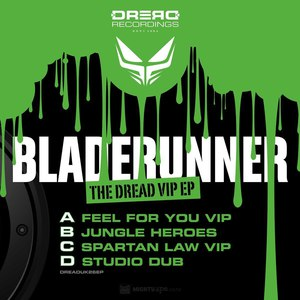 Bladerunner альбом The Dread VIP EP