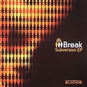 Break альбом Subversion EP