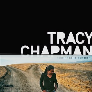 Tracy Chapman альбом Our Bright Future