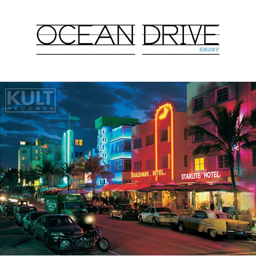 Ocean Drive альбом KULT Records Presents : Enjoy