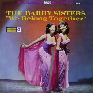 The Barry Sisters альбом We belong together