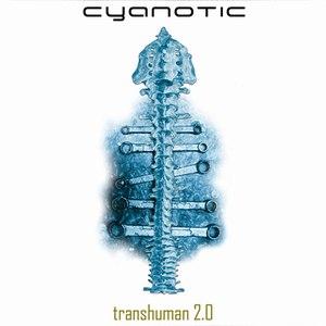 Cyanotic альбом Transhuman 2.0