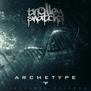 Trolley Snatcha альбом Archetype