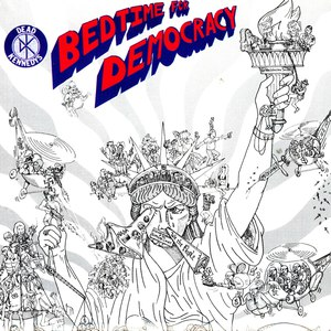 Dead Kennedys альбом Bedtime for Democracy