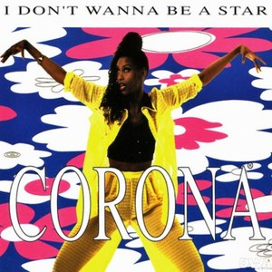 Corona альбом I Don't Wanna Be a Star
