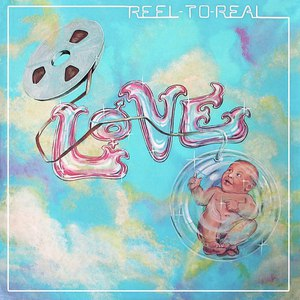 Love альбом Reel To Real