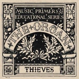 The Organ альбом Thieves