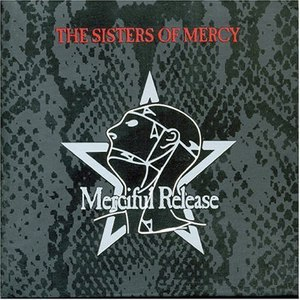 The Sisters of Mercy альбом A Merciful Release