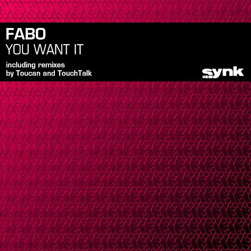 Fabo альбом You Want It