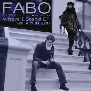 Fabo альбом Where I Stand (Remixes)