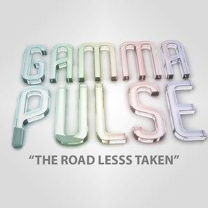 Gamma Pulse альбом The Road Less Taken