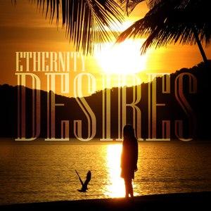 Ethernity альбом Desires