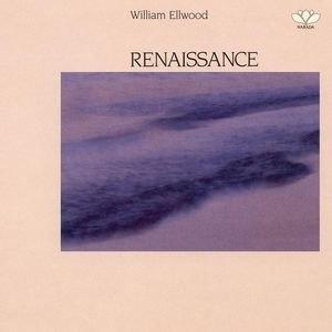 William Ellwood альбом Renaissance
