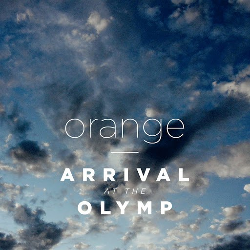 ORANGE альбом Arrival at the Olymp