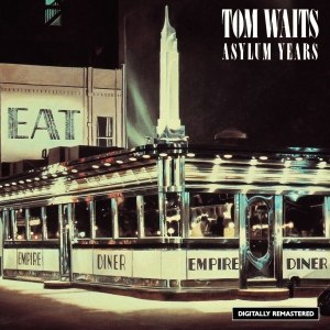 Tom Waits альбом The Asylum Years