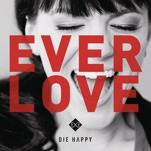 Die Happy альбом Everlove