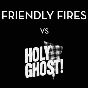 Friendly Fires альбом Hold On / On Board