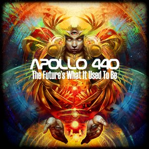 Apollo 440 альбом The Future's What It Used To Be