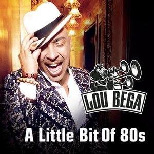 Lou Bega альбом A Little Bit Of 80s