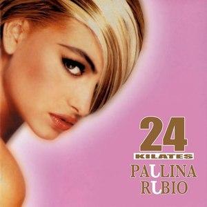 Paulina Rubio альбом 24 Kilates