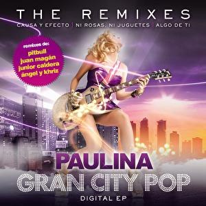 Paulina Rubio альбом Gran City Pop: The Remixes