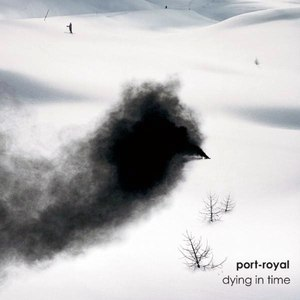 Port-Royal альбом Dying in Time