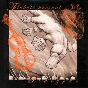 Flobots альбом Platypus
