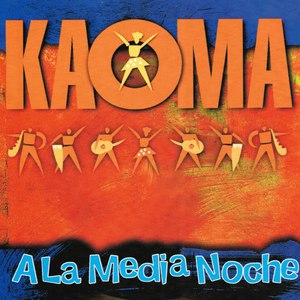Kaoma альбом A la Media Noche