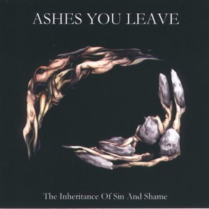 Ashes You Leave альбом Inheritance of Sin and Shame