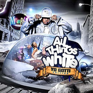 Yo Gotti альбом All Things White