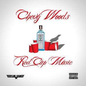 Chevy Woods альбом Red Cup Music