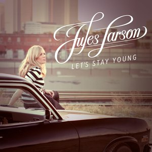 Jules Larson альбом Let's Stay Young