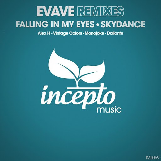 Evave альбом Falling in My Eyes / Skydance (Remixes)
