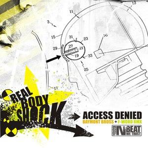 Access Denied альбом Real Body Shock