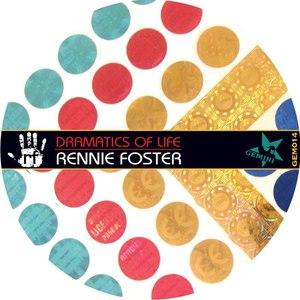 Rennie Foster альбом Dramatics of Life EP