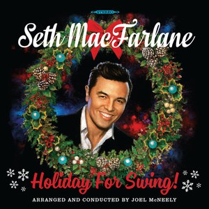 Seth MacFarlane альбом Holiday For Swing!