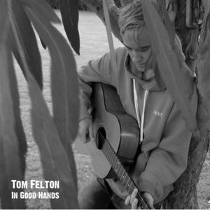 Tom Felton альбом In Good Hands