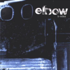 Elbow альбом B-Sides and Remixes