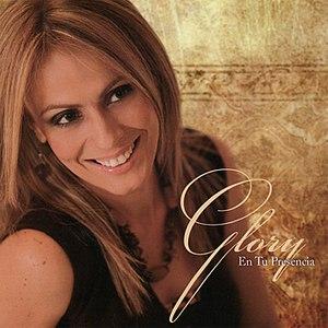 Glory альбом En Tu Presencia