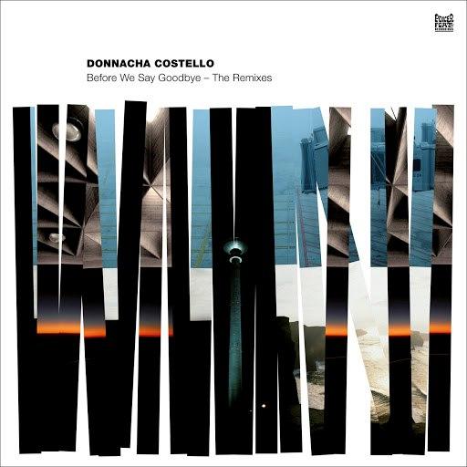 Donnacha Costello альбом Before We Say Goodbye - The Remixes