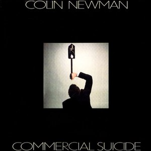 Colin Newman альбом commercial suicide