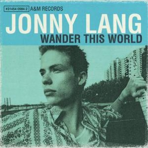 Jonny Lang альбом Wander This World