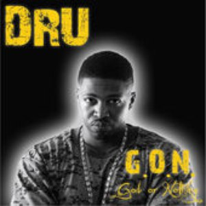 Dru альбом G.O.N. (God or Nothing)