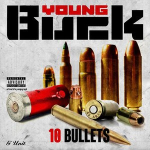 Young Buck альбом 10 Bullets
