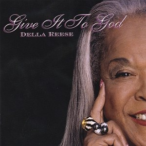 Della Reese альбом Give It To God